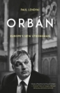 Orban: Europe's New Strongman