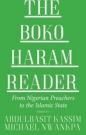 Boko Haram Reader: From Nigerian Preachers to the Islamic State