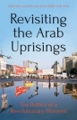 Revisiting Arab Uprisings