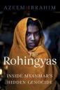 Rohingyas: Inside Myanmars Hidden Genocide