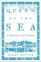 Queen of the Sea: History of Lisbon