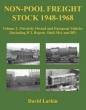 Non Pool Freight Stock 1948-1968 Vol 2