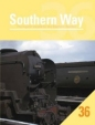 Southern Way Issue No 36