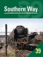 Southern Way Issue No 39