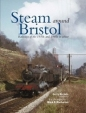Steam Around Bristol in Colour