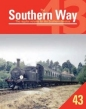 Southern Way Issue No 43