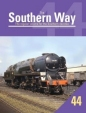 Southern Way Issue No 44