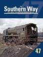 Southern Way Issue No 47