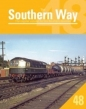 Southern Way Issue No 48