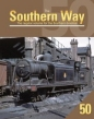 Southern Way Issue No 50