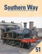 Southern Way Issue No 51