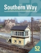 Southern Way Issue No 52