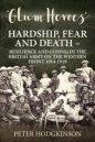 Glum Heroes: Hardship, Fear and Death