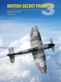 Fighters 1935-1950: British Secret Projects 3
