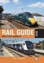 Main Line Systems: Rail Guide 2019