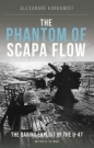 The Phantom of Scapa Flow