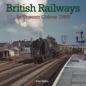 British Railways in Unseen Colour 1960