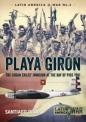 Playa Giron: Latin America at War