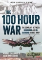100 Hour War: Latin America at War