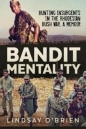 Bandit Mentality