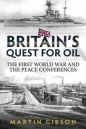 Britains Quest For Oil