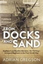 From Docks & Sand: Southport & Bootles Battalion