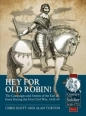 Hey For Old Robin: Century of the Soldier