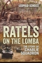 Ratels on the Lomba: Story of Charlie Squadron