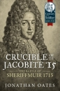 Crucible of the Jacobite 15: Century of the Soldier