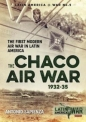 Chaco Air War 1932-35: Latin at War 5