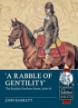 Rabble of Gentility: Royalist Northern Horse 1644-45